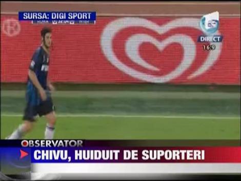 Chivu, huiduit de suporteri