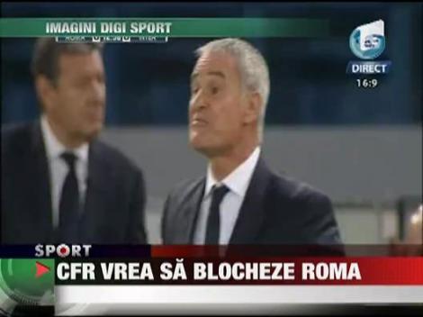 CFR vrea sa blocheze Roma