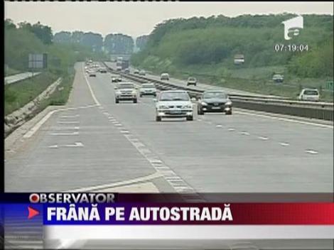 Frana pe autostrada
