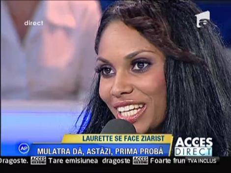 Laurette se face jurnalisa
