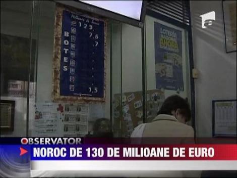 Noroc de 130 milioane de euro