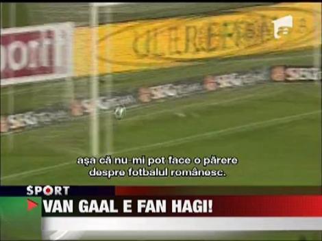 Van Gaal e fan Hagi!