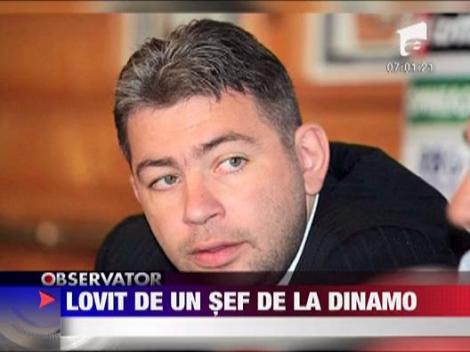 Lovit mortal de un sef de la Dinamo
