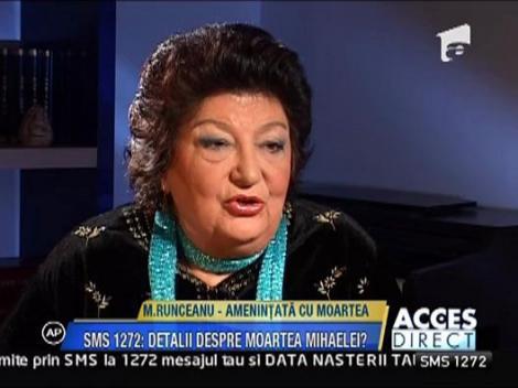 Mihaela Runceanu, amenintata cu moartea