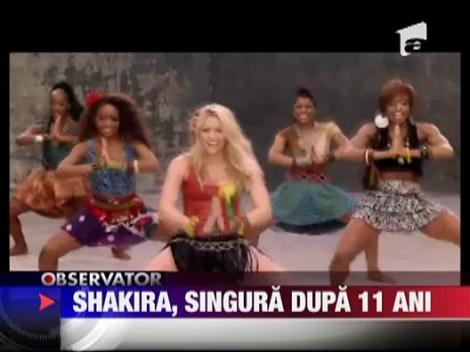 Shakira, singura dupa 11 ani