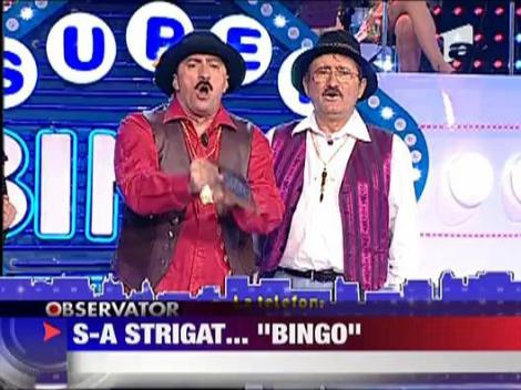 "S-a strigat... ""Bingo""!"