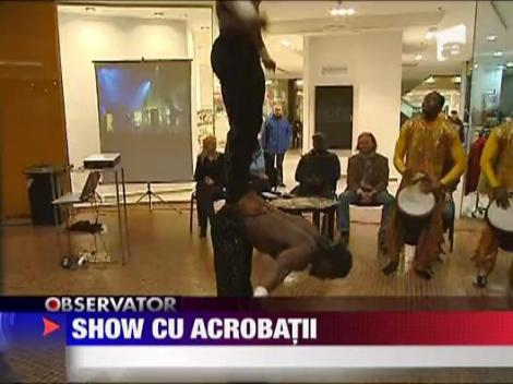 Show cu acrobatii in Bucuresti