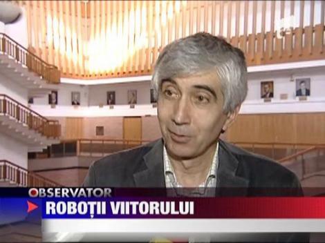 Robotii viitorului