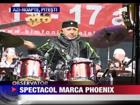 Spectacol Phoenix in Pitesti