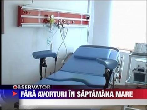 Fara avorturi in Saptamana Mare