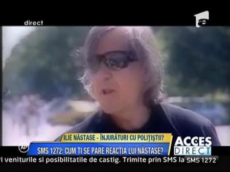 Ilie Nastase a injurat politistii