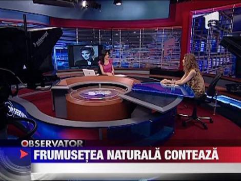 "Campania ""Frumusetea ta naturala te face celebra!"""