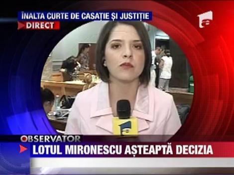 Lotul Mironescu asteapta decizia Curtii