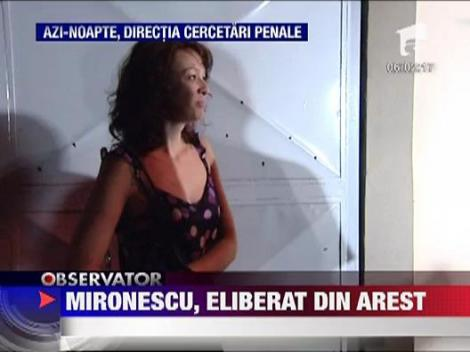 Mironescu a fost eliberat