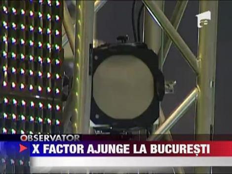X Factor ajunge la Bucuresti