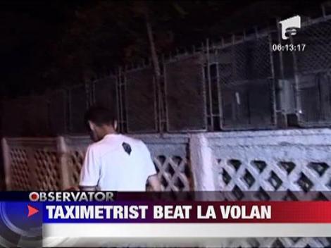 Bucuresti: Taximetrist mort de beat la volan