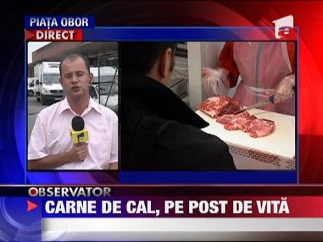 O tona de carne de cal, vanduta drept carne de vita in piata Obor