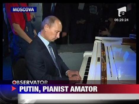 Vladimir Putin, pianist amator