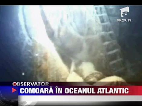 Comoara descoperita pe fundul Oceanului Atlantic!