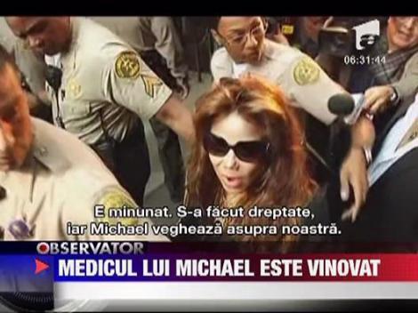 Medicul lui Michael Jackson a fost gasit vinovat de ucidere din culpa