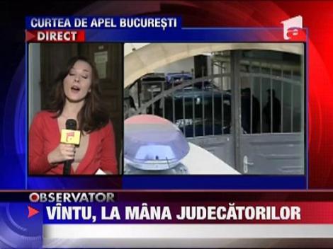 Curtea de Apel judeca recursul lui Sorin Ovidiu Vintu