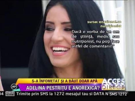 Adelina Pestritu e anorexica!