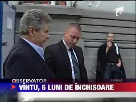 Sorin Ovidiu Vantu a fost condamnat astazi la 6 luni de inchisoare