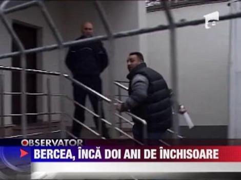 Bercea Mondial, condamnat la inca doi ani de inchisoare cu executare