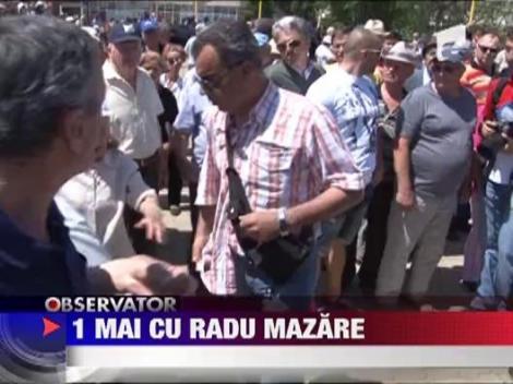 1 Mai cu Radu Mazare