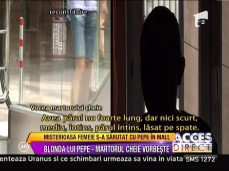 Misterioasa femeie s-a sarutat cu Pepe in Mall