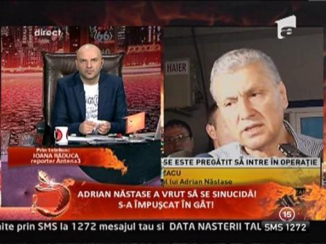Adrian Nastase este pregatit sa intre in operatie