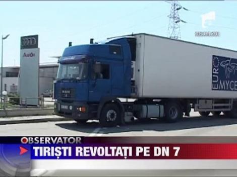 Revolta soferilor de TIR, pe Drumul National 7