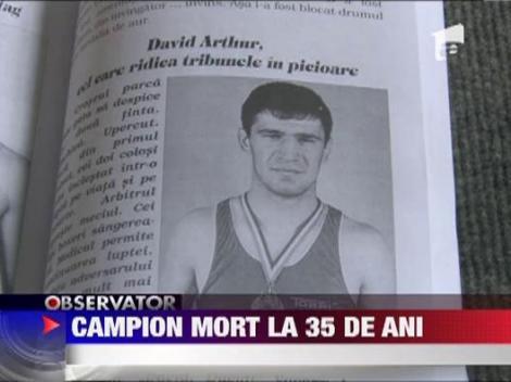 Campion mort la 35 de ani
