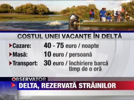 Delta Dunarii, rezervata turistilor straini