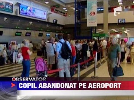 Doi polonezi si-au abandonat copilul pe aeroport si au plecat in vacanta