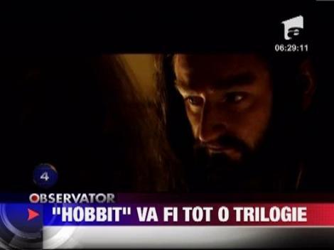 """""""The Hobbit"""" va avea trei parti"""