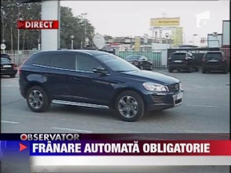 Franarea automata va deveni obligatorie pentru toate masinile