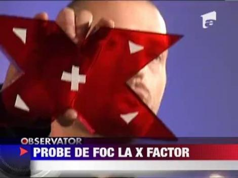 Probe de foc la X Factor