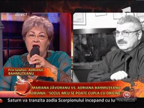 """Adriana Bahmuteanu, catre Marioara Zavoranu: """"Sotul meu se poate cupla cu oricine"""""""