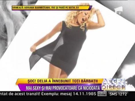 Delia, mai sexy si mai provocatoare ca niciodata