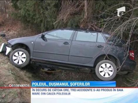 Poleiul a provocat o serie de accidente in Baia Mare