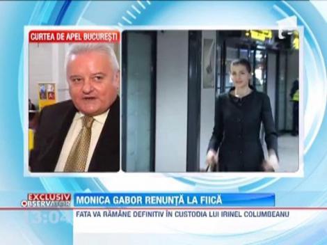 Monica Gabor a renuntat la custodia fiicei sale