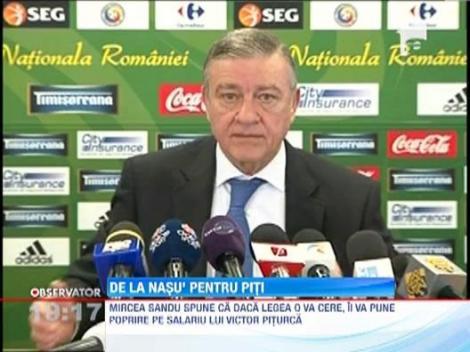 Mircea Sandu ii va opri din salariu lui Piturca, daca acesta refuza sa plateasca pensia alimentara