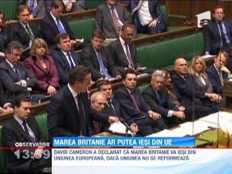 Marea Britanie ar putea iesi din Uniunea Europeana