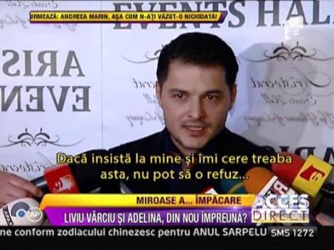 Adelina Pestritu si Liviu Varciu s-au impacat?