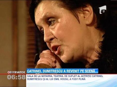 Actrita Catrinel Dumitrescu a revenit pe scena