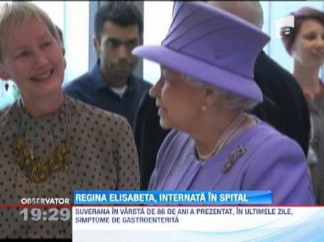 Regina Elisabeta, internata dupa ce a prezentat simptome de gastroenterita