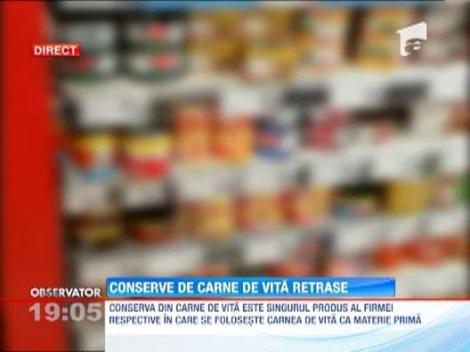 30 de mii de conserve din carne de vita au fost oprite de la comercializare