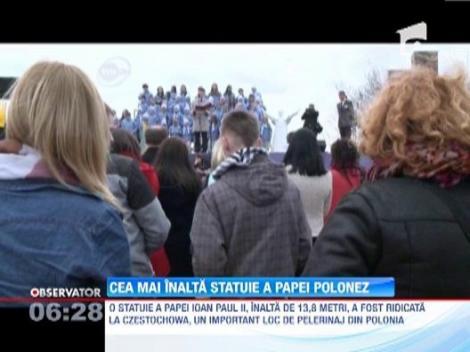 Cea mai inalta statuie a Papei Ioan Paul al II-lea, inaugurata in Polonia