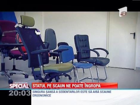 Statul pe scaun ne poate trimite pe patul de spital!